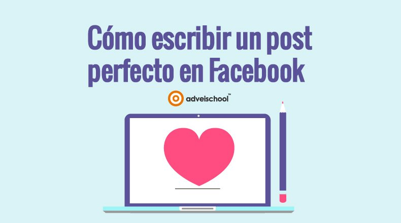 post perfecto en facebook